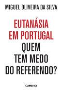 Pdf Eutanásia em Portugal: Quem Tem Medo do Referendo? Telecharger