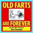 Old Farts Are Forever