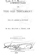 Commentary on the Old Testament      Kings to Esther  by M S  Terry