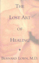 The Lost Art Of Healing Book