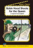 Robin Hood Shoots for the Queen