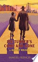 Joe Turner s Come and Gone