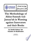 The Methodology of Ahlus Sunnah wal Jamaa ah in Warning against Innovators   their Books