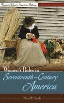 Women s Roles in Seventeenth century America