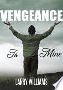 Vengeance Is Mine Book