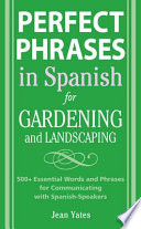 Perfect Phrases in Spanish for Gardening and Landscaping