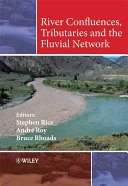 River Confluences Tributaries And The Fluvial Network Book PDF