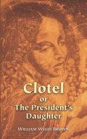 Clotel or The President's Daughter Pdf/ePub eBook