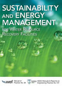 Sustainability and Energy Management for Water Resource Recovery Facilities