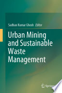 Urban Mining and Sustainable Waste Management