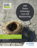 Study and Revise  AQA Poetry Anthology  Love and Relationships