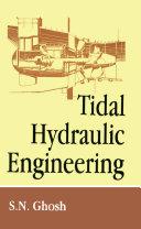 Tidal Hydraulic Engineering Pdf/ePub eBook