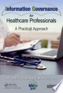 Information Governance for Healthcare Professionals