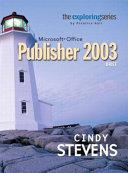 Exploring Microsoft Office Publisher 2003