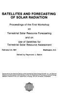 Satellites and Forecasting of Solar Radiation