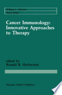 Cancer Immunology  Innovative Approaches to Therapy Book