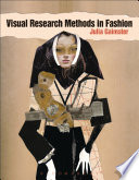 Visual Research Methods in Fashion
