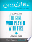 Quicklet on Stieg Larsson s The Girl Who Played with Fire  CliffNotes like Book Summary