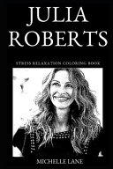 Julia Roberts Stress Relaxation Coloring Book