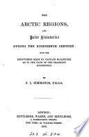 The Arctic regions. To which is added, the recovery of the Resolute. With discoveries by captain McClintock