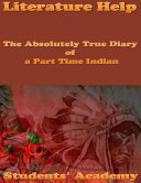 Literature Help  The Absolutely True Diary of a Part Time Indian