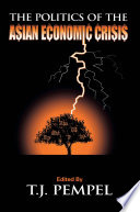 The Politics of the Asian Economic Crisis