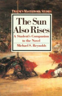 The Sun Also Rises  a Novel of the Twenties