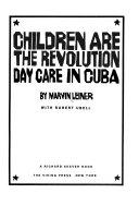 Children are the Revolution