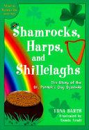 Shamrocks  Harps  and Shillelaghs