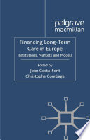 Financing Long Term Care in Europe