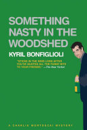 Something Nasty in the Woodshed  A Charlie Mortdecai Mystery