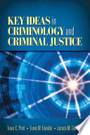 Key Ideas in Criminology and Criminal Justice