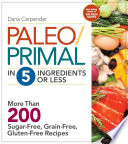 Paleo Primal in 5 Ingredients or Less