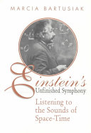 Einstein's Unfinished Symphony: