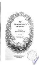 The Christian Lady S Magazine Ed By Charlotte Elizabeth