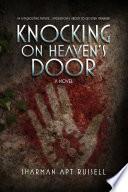 Knocking On Heaven S Door