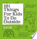 101 Things for Kids to do Outside Book
