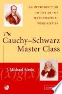 The Cauchy Schwarz Master Class