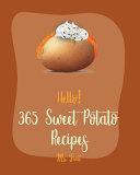 Hello! 365 Sweet Potato Recipes