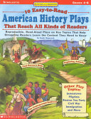 10 Easy To Read American History Plays That Reach All Kinds of Readers