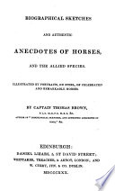 Biographical Sketches And Authentic Anecdotes Of Horses