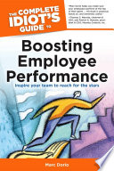 The Complete Idiot s Guide to Boosting Employee Performance