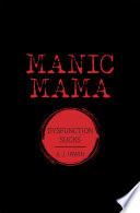 Manic Mama Book