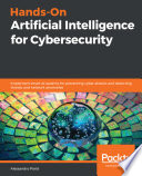 Hands On Artificial Intelligence for Cybersecurity Book