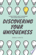Discovering Your Uniqueness