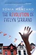 The Revolution Of Evelyn Serrano PDF