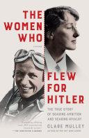 The Women Who Flew for Hitler Pdf/ePub eBook