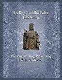Healing Buddha Palms Chi Kung