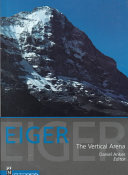 Eiger, the vertical arena