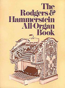 The Rodgers   Hammerstein All organ Book